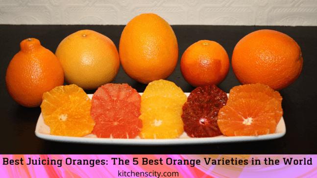 Best Juicing Oranges